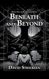 Beneath and Beyond (Blackwater Pond, #1)