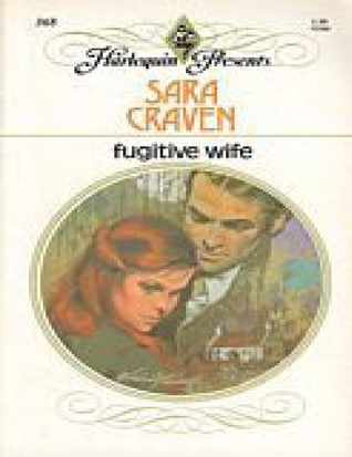 Fugitive Wife by Sara Craven