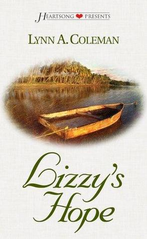Lizzy's Hope by Lynn A. Coleman