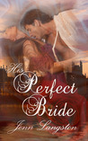 His Perfect Bride by Jenn Langston