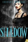 The Mountain's Shadow (The Lycanthropy Files, #1)