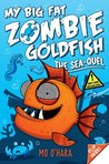 My Big Fat Zombie Goldfish 2: The Sea-quel (My Big Fat Zombie Goldfish #2)