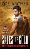 Skies of Gold (The Ether Chronicles, #5)