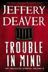 Trouble in Mind: ...