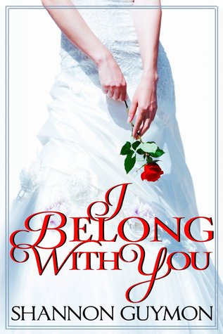 Download I Belong With You (Love and Dessert Trilogy #2) by Shannon Guymon PDF