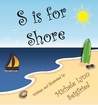 S is for Shore
