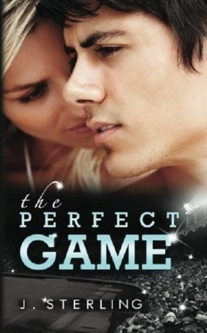 Read online The Perfect Game (The Perfect Game #1) by J. Sterling PDF