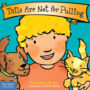 Tails Are Not for Pulling Best Behavior
