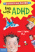 The Survival Guide for Kids with ADHD (Updated Edition)