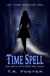 Time Spell (Ivy Grace Spell Series, #1)