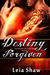 Destiny Forgiven (Shadows O...