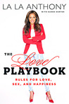 The Love Playbook: Rules for Love, Sex, and Happiness
