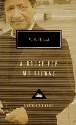 A House for Mr Biswas by V.S. Naipaul