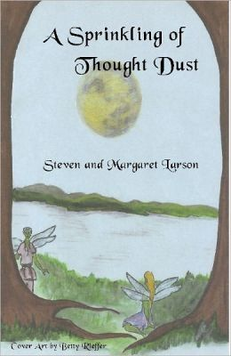 A Sprinkling of Thought Dust by Steven Larson