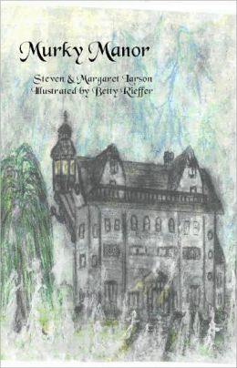 Murky Manor by Steven Larson