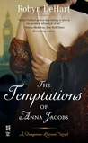 The Temptations of Anna Jacobs (Dangerous Liaisons, #2)