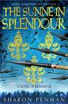 The Sunne in Splendour - A Novel of Richard III
