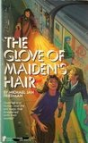 The Glove of Maiden's Hair (Questar Fantasy)