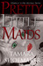 Pretty Little Maids (Shadows in the Nursery Series, #2)