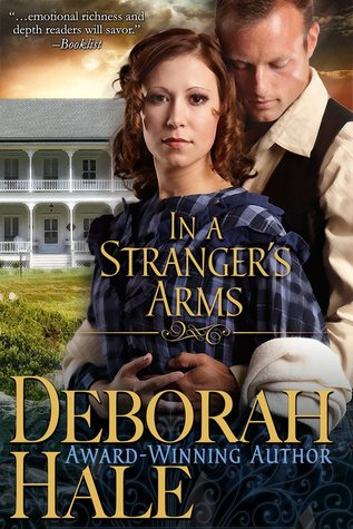 Download for free In A Stranger's Arms PDF by Deborah Hale