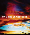 One Thousand Cuts...