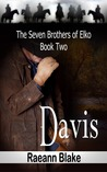 Davis (The Seven Brothers of Elko, #2)