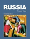 Russia: A Long View