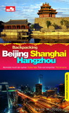 Backpacking: Beijing - Shanghai - Hangzhou (Backpacking)