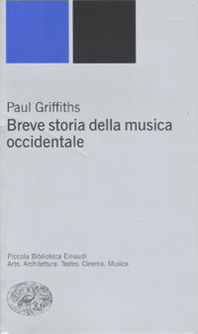 Breve storia della musica occidentale by Paul Griffiths