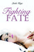 Fighting Fate (Granton Univ...