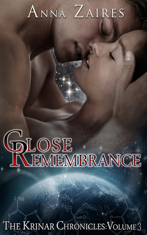 Download free Close Remembrance (The Krinar Chronicles #3) PDF by Anna Zaires