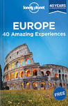 Lonely Planet Europe: 40 Amazing Experiences
