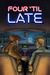 Four 'til Late (Road Ghosts #1)