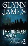 The Broken Lands by Glynn James