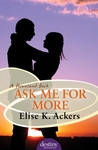 Ask Me for More (Homeland, #2)