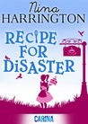 Recipe for Disaster by Nina Harrington