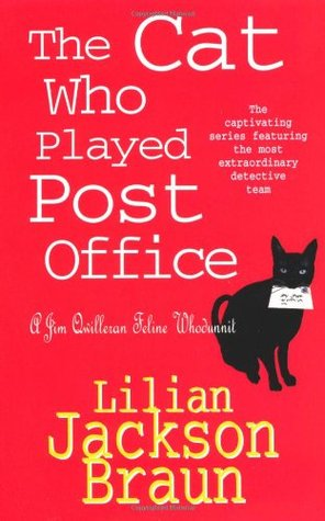 The Cat Who Played Post Office by Lilian Jackson Braun