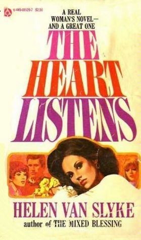 The Heart Listens by Helen Van Slyke