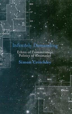 Infinitely Demanding by Simon Critchley