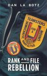 Rank-and-File Rebellion: Teamsters for a Democratic Union