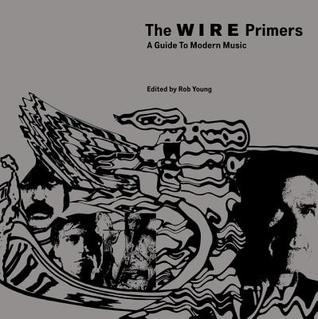 The Wire Primers by Rob Young