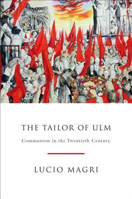 The Tailor of Ulm by Lucio Magri