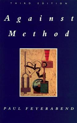 Against Method by Paul Karl Feyerabend