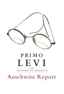 Auschwitz Report by Primo Levi