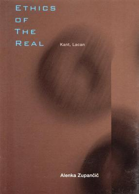 Ethics of the Real: Kant, Lacan