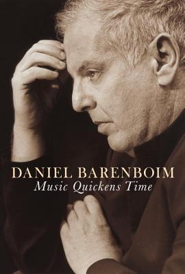 Music Quickens Time by Daniel Barenboim