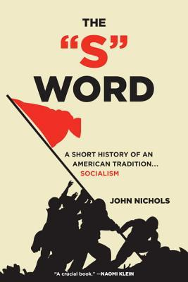 The S Word by John Nichols