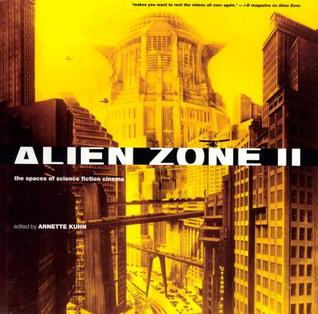 Alien Zone 2 by Annette Kuhn