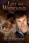 Love is a Whirlwind (The Shifters #2)
