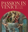 Passion in Venice: Crivelli to Tintoretto and Veronese: The Man of Sorrows in Venetian Art